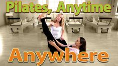 Top 5 Pilates Exercises - Anytime, Anywhere with Amy