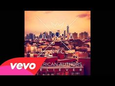 American Authors - Believer (Official Audio)