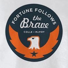 fortune follows the brave