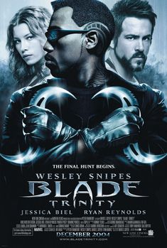 Blade Trinity [2004] directed by David S. Goyer, starring Wesley Snipes, Kris Kristofferson, Dominic Purcell, Jessica Biel, Ryan Reynolds, Parker Posey, and Triple H.