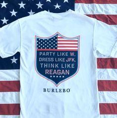 Party like W, dress like JFK, and think like Reagan.