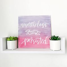 Nevertheless She Persisted Handlettered Canvas Wall Art