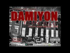 "Damiyon ""Trapaholik""(official single) featuring King Drizzol Dope"
