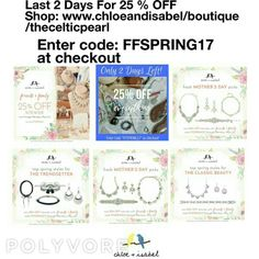Last 2 Days For 25% OFF SITEWIDE Shop:www.chloeandisabel.com/boutique/thecelticpearland use code: FFSPRING17 til midnight TOMORROW #Sale #MothersDay #jewelry #shopping #gifts #fashion #accessories #style #shop #trendy #boutique #chloeandisabel #thecelticpearl