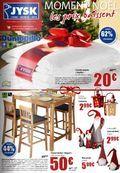 Catalogue Jysk Moment Noël du mercredi 19 novembre 2014 au mardi 25 novembre 2014 ( 19/11/2014 - 25/11/2014 )