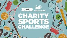 Today launches the CFM Cash for Kids Charity Sports Challenge supporting local disadvantaged and disabled sports groups for under