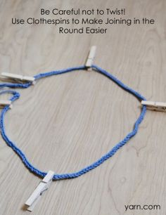 """Do you roll your eyes when you read """"Connect at end of cast-on stitches, BEING CAREFUL NOT TO TWIST""""? Yarn.com has an answer: use clothespins to make joining in the round more foolproof.  Fantastic idea for the new knitter or when you have an extremely long cast on."""