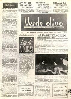 El 10 de abril de 1959 fue fundada la revista Verde Olivo