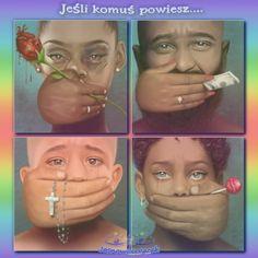 Szantaż. Nadużycie. Przełamać milczenie. Chronić Dzieci, Miłość i Pokój lekarstwem.   Cisza może być najgłośniejszym okrzykiem Człowieka  www.jasnowidzjacek.blogspot.com