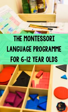 The Montessori language programme for 6-12 year olds