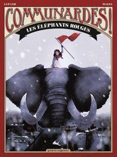 Communardes ! T1 : Les Eléphants rouges (0), bd chez Vents d'Ouest de Lupano…