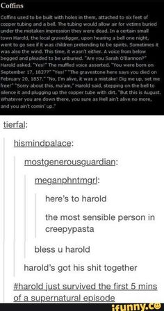 Now I wanna read a creepypasta but it's just Harold surviving and sassying all the supernatural shit is happening Tumblr Stuff, Tumblr Posts, Pokemon Fusion, Writing Tips, Writing Prompts, Tumblr Funny, Funny Memes, Supernatural Episodes, Creepy Stories