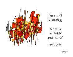 hope isn't a strategy