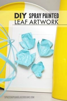 DIY Spray Painted Leaf Artwork #AdventureAwaits (AD)