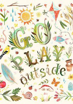 Go play outside!