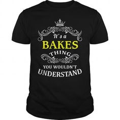 nice t shirt Team BAKES Legend T-Shirt and Hoodie You Wouldnt Understand, Buy BAKES tshirt Online By Sunfrog coupon code