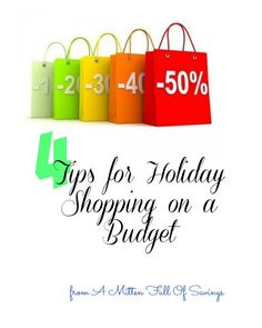 tips for holiday shopping on a budget #save #frugal #holidayshopping http://www.amittenfullofsavings.com/4-tips-holiday-shopping-budget/ saving money tips, saving money ideas, saving, #moneytips