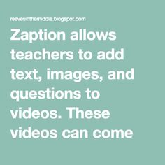 Zaption allows teachers to add text, images, and questions to videos. Instructional Coaching, Instructional Design, Love Teacher, Teacher Stuff, Teach Like A Champion, Library Lessons, Library Ideas, Teaching Resources, Teaching Ideas