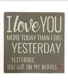 Loving this 'I Love You More Today' Wall Art on #zulily! #zulilyfinds