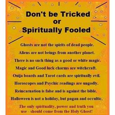 dont be tricked or spiritually fooled