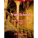 Nightchild: Book 1 of the Clans Series (Kindle Edition)By J.