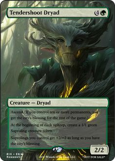 Tendershoot Dryad If you have any suggestions for a card you would like to see let me know.