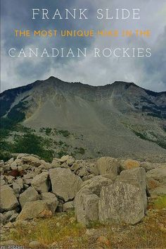 Frank Slide is the most unique hike in the Canadian Rockies. This mountain should definitely be on your adventure bucket list!