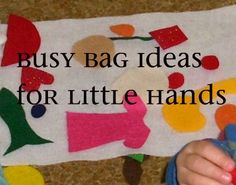 Several fun activities to keep my toddlers busy (felt play board, puppet making, button practice, etc.)
