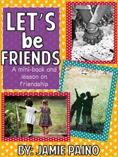 Let's Be Friends- A Mini-Book and Lesson on Friendship Teacher Blogs, Teacher Resources, Teaching Ideas, Friendship Activities, Reading Genres, Inclusion Classroom, Independent Reading, Comprehension Activities, Back To School Activities