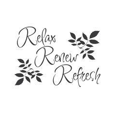 "wall quotes wall decals - ""Relax, Renew, Refresh"""