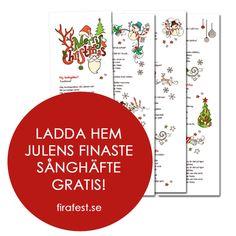 Ladda hem finaste sånghäftet till julfest och julbord gratis - skriv ut så många du vill!  #sånghäfte #jul #julbord #julmat #julfest #snapsvisor