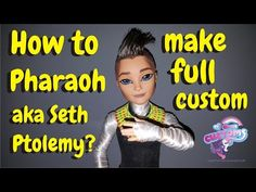 How to make Monster High Seth Ptolemy aka Pharaoh full custom doll - YouTube