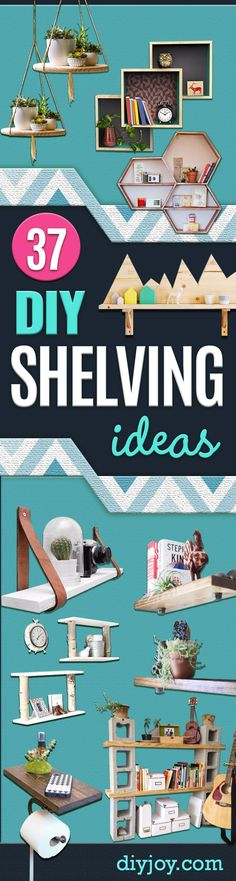 DIY Shelves and Do It Yourself Shelving Ideas - Easy Step by Step Shelf Projects for Bedroom, Bathroom, Closet, Wall, Kitchen and Apartment. Floating Units, Rustic Pallet Looks and Simple Storage Plans http://diyjoy.com/diy-shelving-projects