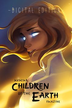 Hi everyone! The digital edition of 'Avatar: Children of the Earth Fanzine' is now available on Gumroad for only $10!This has been a long time coming. First off, I'd like to apologize to everyone who has been waiting for the digital edition and for...