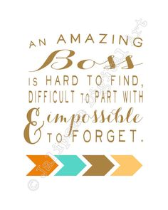 An Amazing Boss is hard to find Printable Quote Farewell You Are Awesome, Amazing, Goodbye Gifts, Farewell Gifts, Digital Printer, Changing Jobs, Coach Gifts, Gift Quotes, Printable Quotes