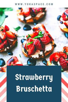 prepare Strawberry Bruschetta in ONLY 15 min Easy Appetizer Recipes, Healthy Appetizers, Appetizers For Party, Real Food Recipes, Yummy Food, Healthy Recipes, Yummy Recipes, Bruschetta, Kids Meals