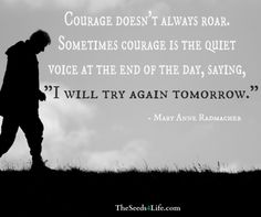 #life #quote #courage