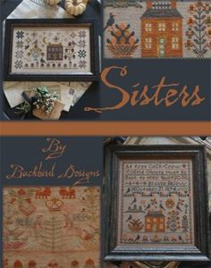 """Sisters"" is the title of this cross stitch pattern from Blackbird Designs. This booklet is a study of two different samplers by sisters ""A ..."