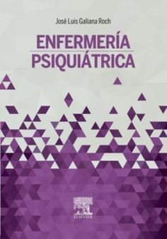 Galiana  JL. Enfermería psiquiátrica. Barcelona : Elsevier; 2016