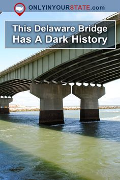 The Deadly History Of The Indian River Inlet Bridge In Delaware Is Terrifying But True Delaware Attractions, Delaware Restaurants, Real Haunted Houses, Haunted Places, Delaware Facts, Travel Hacks, Travel Guides, 50 States