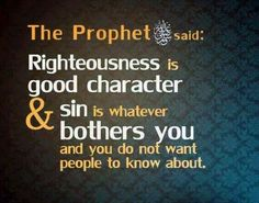 Righteousness & Sin - Prophet Muhammad peace be up on him