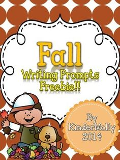 Perfect Fall-themed Kindergarten Writing prompts -  a FREEBIE!