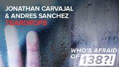 Jonathan Carvajal & Andres Sanchez - Teardrops (Original Mix)