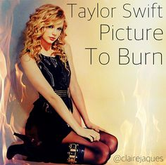 Taylor Swift Picture To Burn Cover Edit By Claire Jaques