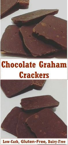 Chocolate Graham Crackers ( Low-carb /Keto, Gluten-Free and Dairy-free )