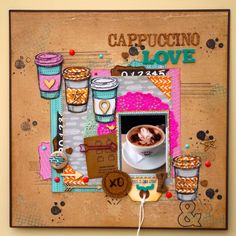 #papercraft #scrapbook #layout. Cappuccino Love - Amy Tanergine - Plus One Collection and Stampin'Up Coffee Cup Stamp set