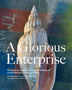A Glorious Enterprise: The Academy of Natural Sciences of Philadelphia and the Making of American Science by Robert McCracken Peck http://smile.amazon.com/dp/0812243803/ref=cm_sw_r_pi_dp_5NDnub1E4N342