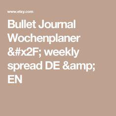 Bullet Journal Wochenplaner / weekly spread DE & EN
