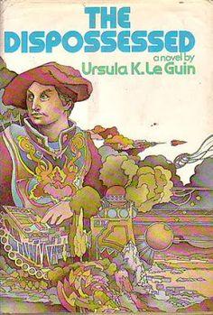 The Dispossessed: Ursula Le guin