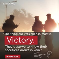 """The thing our vets cherish most is victory. They deserve to know their sacrifices aren't in vain"" - Sarah Palin at CPAC 2015. Our team brings creativity and innovation to politics. Call today to find out how Harris Media can bring winning digital strategy to your campaign: 512.900.9439"